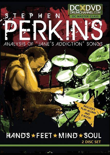Stephen Perkins: Hands * Feet * Mind * Soul