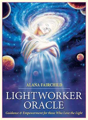 Lightworker Oracle By Alana Fairchild