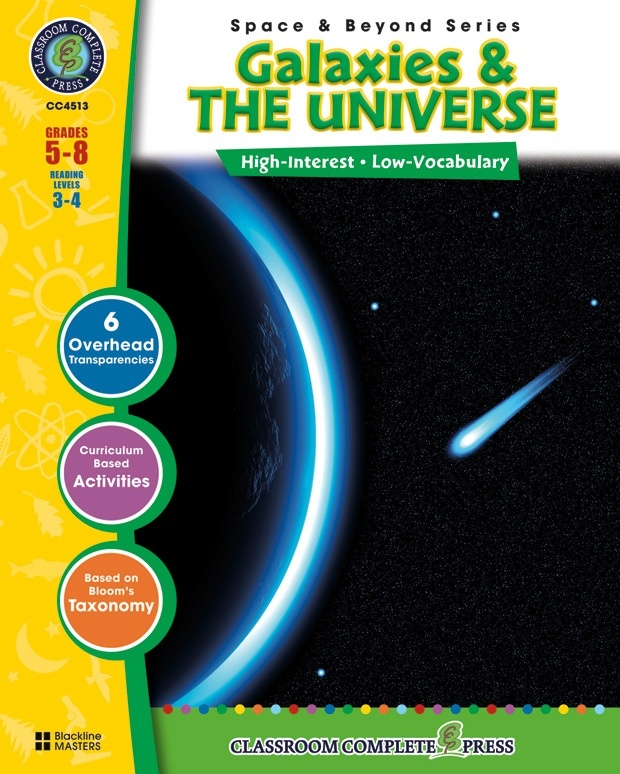 Classroom Complete Regular Education Science Book: Space - Galaxies & The Universe, Grades - 5, 6, 7, 8