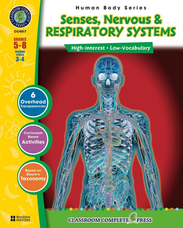 Classroom Complete Regular Education Science Book: Human Body - Nervous, Senses, Respiratory, Grades - 5, 6, 7, 8
