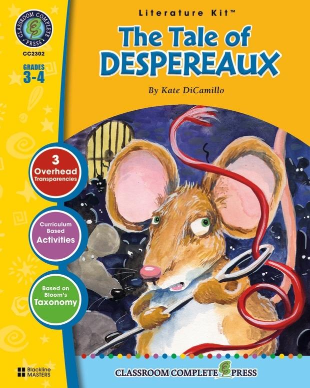 Classroom Complete Regular Education Literature Kit: The Tale of Despereaux, Grades - 3, 4