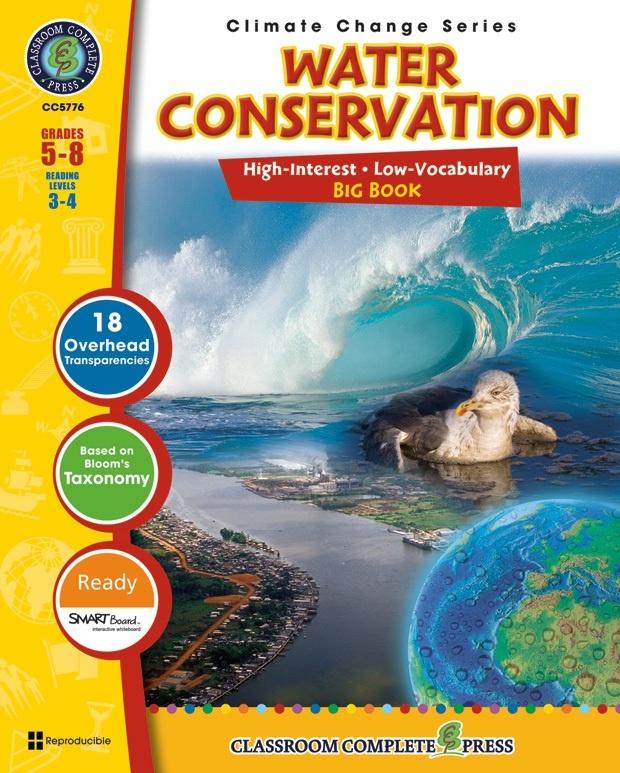 Classroom Complete Regular Education Book: Water Conservation - Big Book, Grades - 5, 6, 7, 8