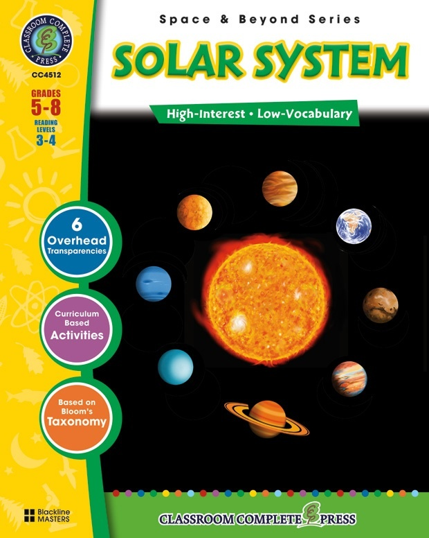 Classroom Complete Regular Education Science Book: Space - Solar System, Grades - 5, 6, 7, 8