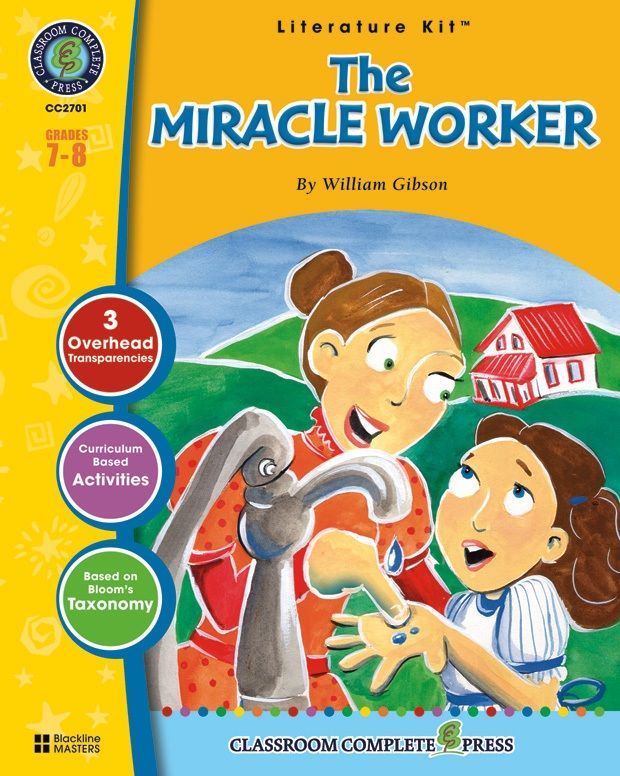 Classroom Complete Regular Education Literature Kit: the Miracle Worker, Grades - 7, 8