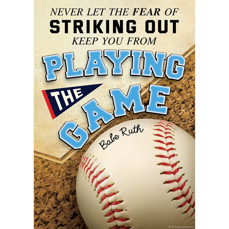 Never Let The Fear Of Striking Out Keep You From Playing Poster