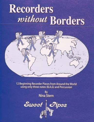 Recorders Without Borders By Nina Stern