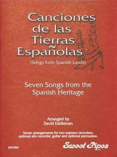 Songs From Spanish Lands, Arr. Eddleman