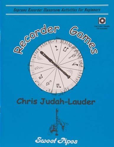 Recorder Games By Chris Judah-Lauder